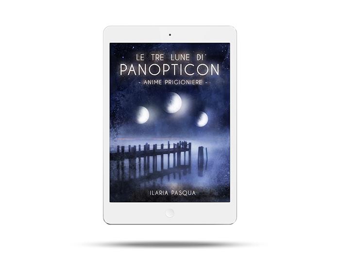Le tre lune di Panopticon